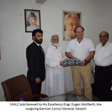 MALC bids farewell to His Excellency Engr. Eugen Wollfarth, the outgoing German Consul General, Karachi